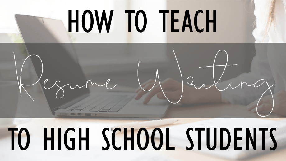 How to teach resume writing to high school students