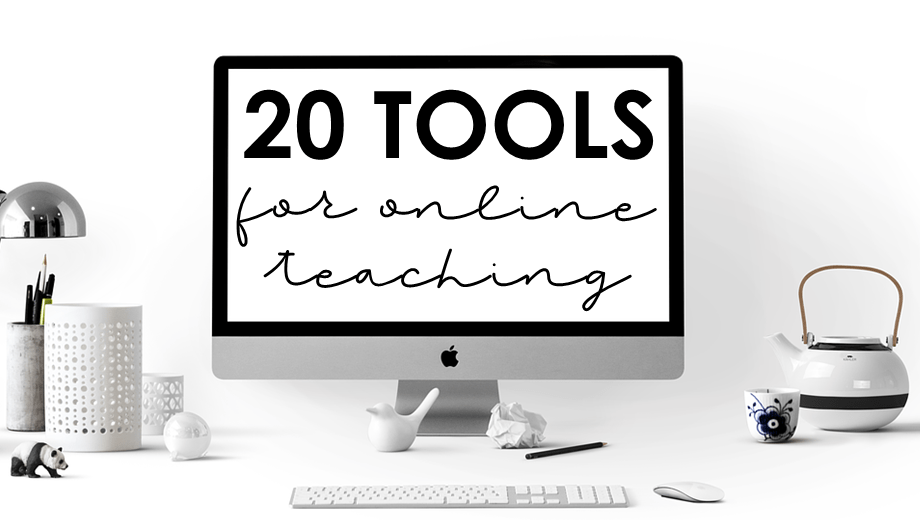 20 Tools for Online Teaching