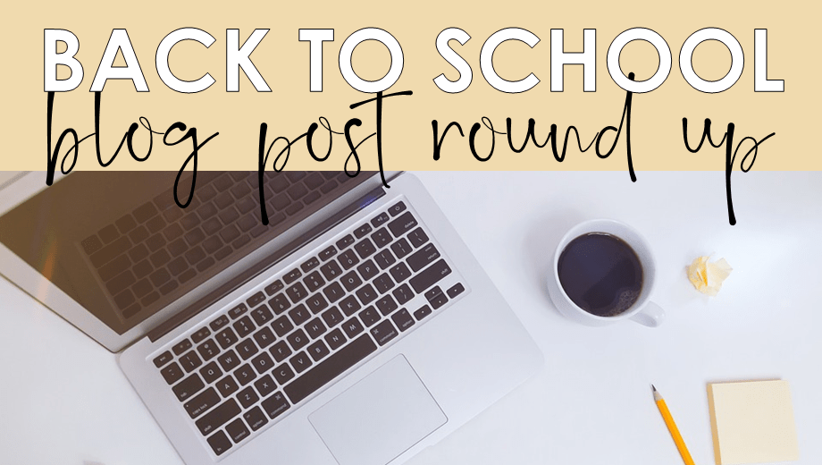 BACK TO SCHOOL + DISTANCE LEARNING BLOG POST ROUND UP