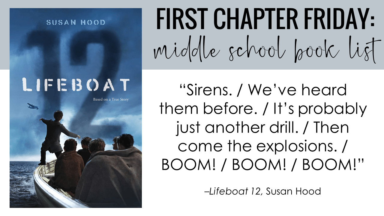 First Chapter Friday Idea: Lifeboat 12, by Susan Hood