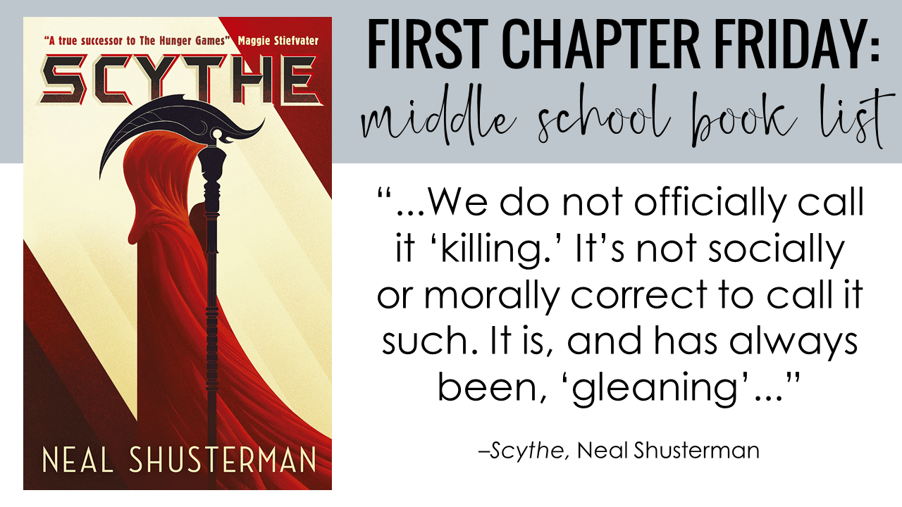 First Chapter Friday Idea: Scythe, by Neal Shusterman