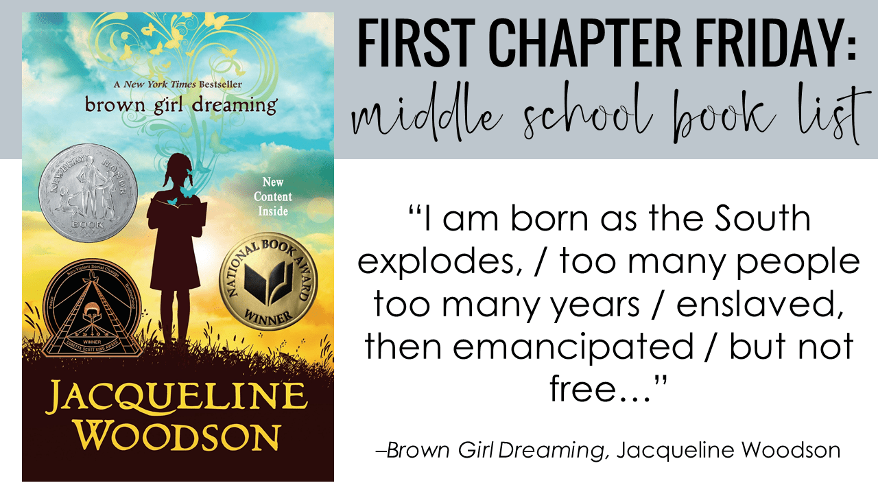 First Chapter Friday Idea: Brown Girl Dreaming, Jacqueline Woodson