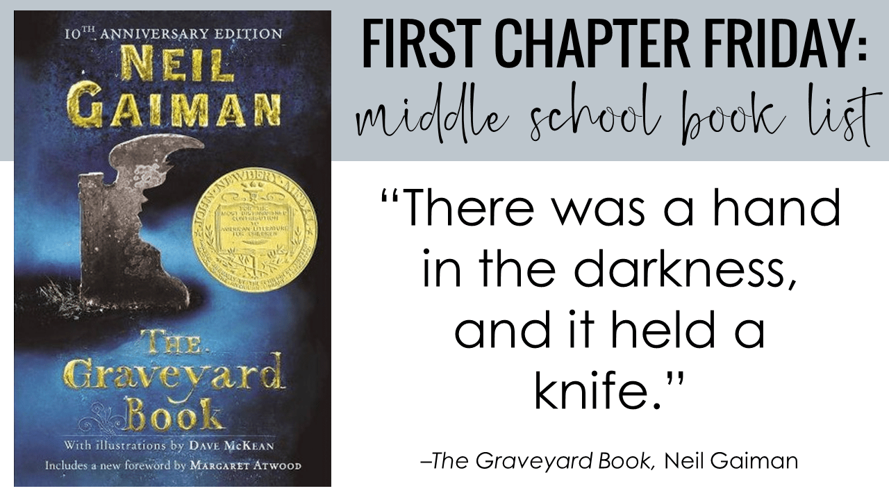First Chapter Friday Idea: The Graveyard Book, by Neil Gaiman