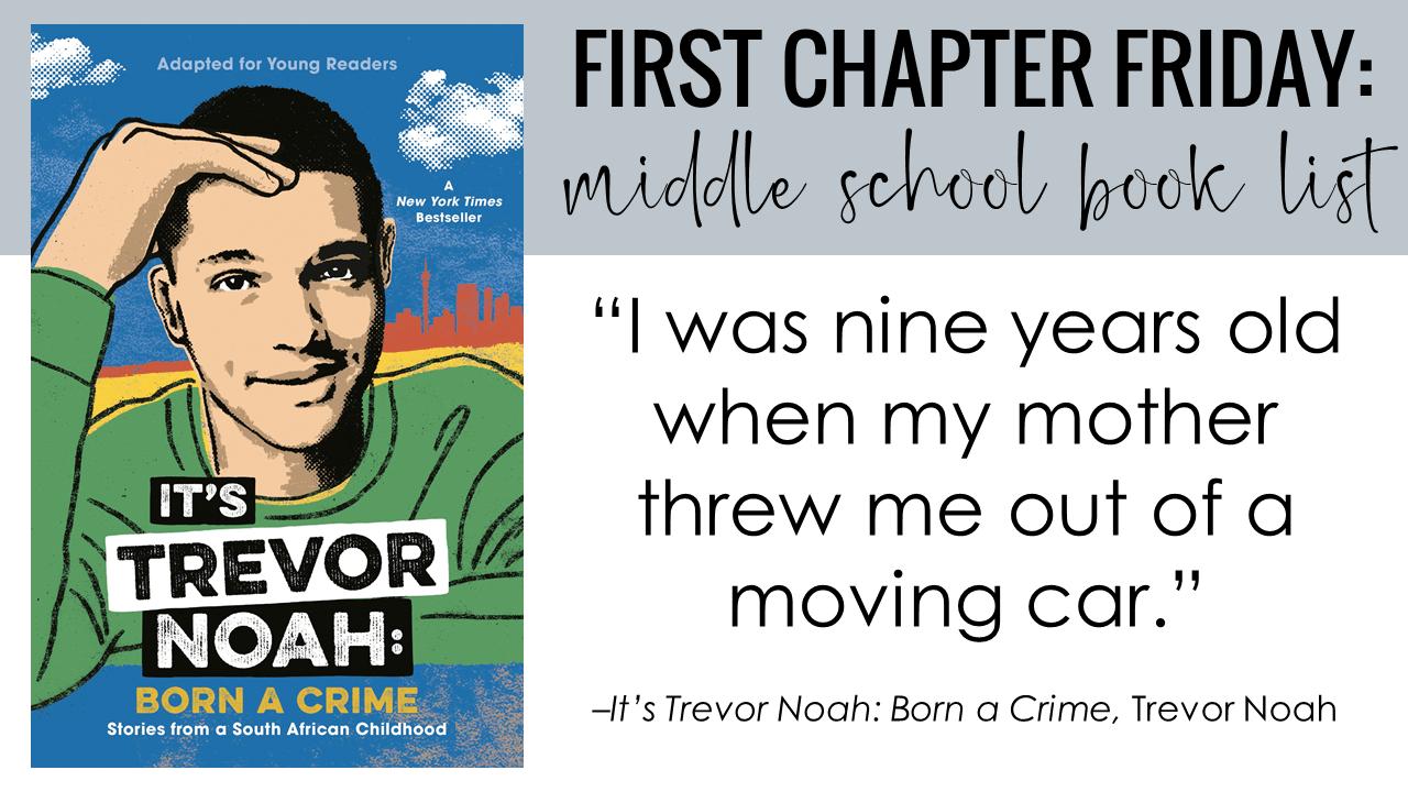 It's Trevor Noah: Born a Crime by Trevor Noah