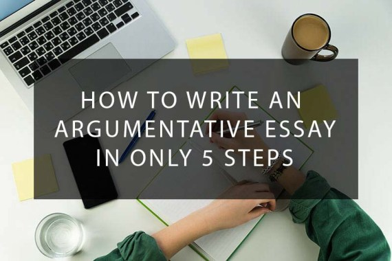 Writing Tips: How to Write an Argumentative Essay Step by Step