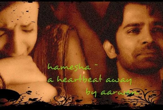 arshi ss Hamesha A heartbeat away chapter 15