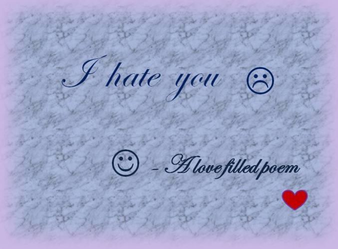 hate love filled poem
