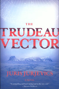The Trudeau Vector by: Juris Jurjevics