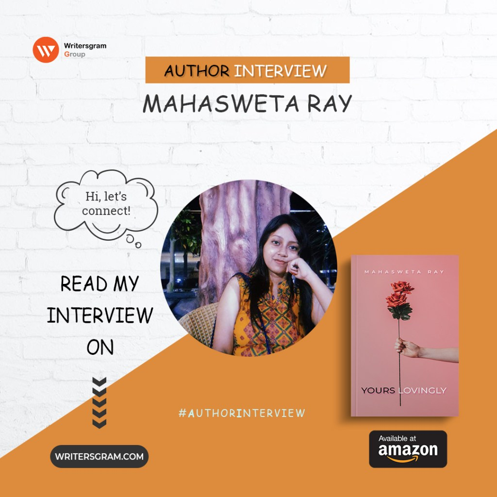 Interview with Mahasweta Ray – Author of 'Yours Lovingly'