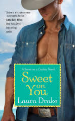 Sweet on You - Laura Drake