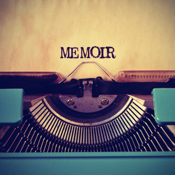 Memoir Writing: What I Wish I Knew Before I Started – Part 2