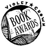 Violet Crown Book Awards