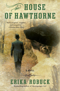 Take Five: Erika Robuck and The House of Hawthorne