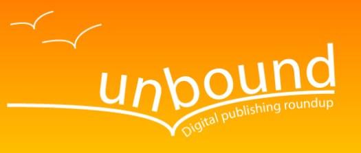 Unbound: Digital Publishing Roundup