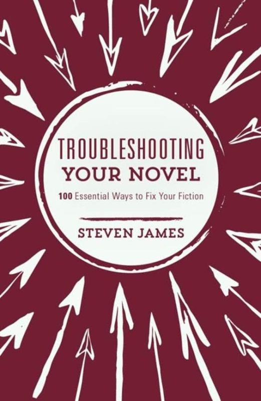 Take Five: Steven James and Troubleshooting Your Novel