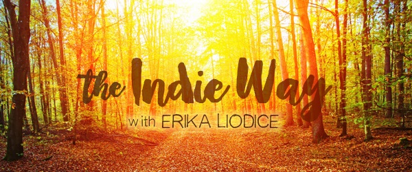 The Indie Way with Erika Liodice