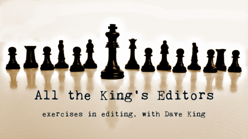 All the King's Editors — Dave King
