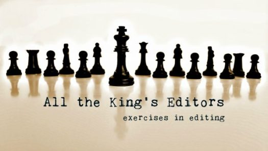 All the King's Editors—Ray Rhamey