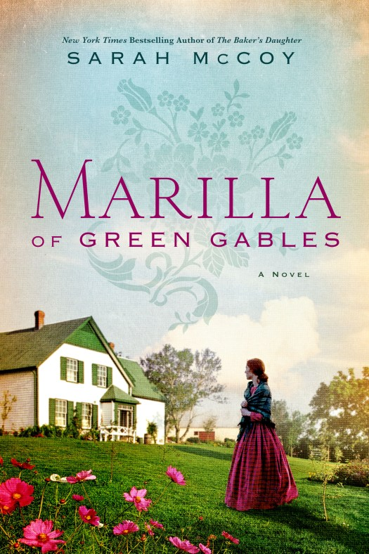 Take Five: Sarah McCoy and Marilla of Green Gables