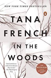Image of the cover of Tana French's novel In The Woods