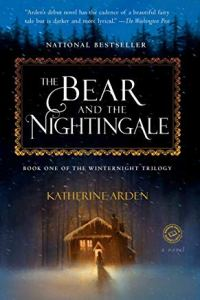 AN image of the cover of Katherine Arden's novel The Bear and the Nightingale