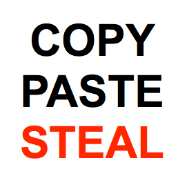 """image says """"copy paste steal"""""""