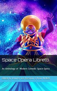 The cover of Space Opera Libretti