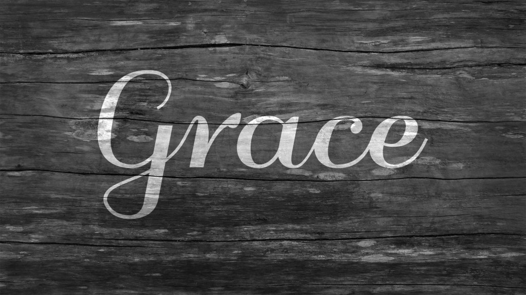 Something about grace (Advent, Three)