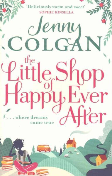 Jenny Colgan, The Little Shop of Happy Ever After