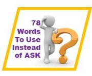 Ask, 78 Words to Use Instead (write killer Speech Tags