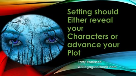 setting to reveals character or advances the plot