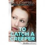 Review:  To Catch a Creeper by Ellie Campbell