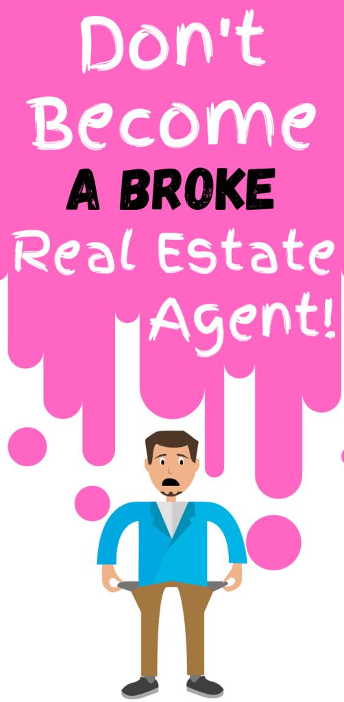 Broke Real Estate Agent