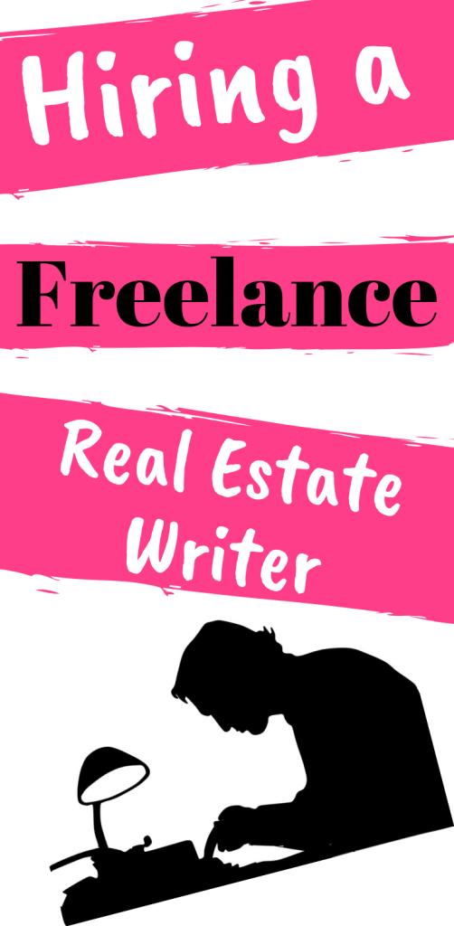 Hiring a Freelance Real Estate Writer