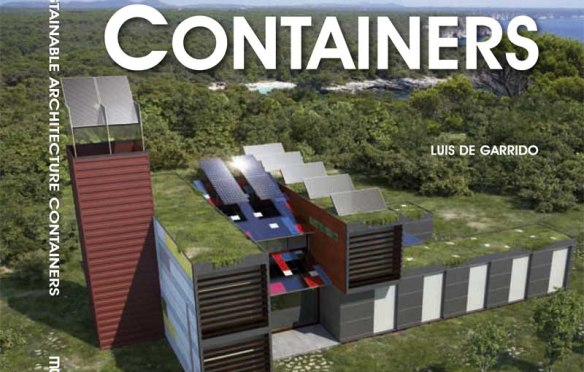 Shipping Containers: Industrial Present, Sustainable Future?