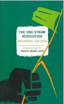 Masanobu Fukuoka - The One-Straw Revolution