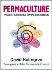 David Holmgren's Permaculture: Principles and Pathways