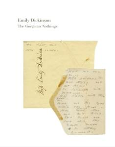 emily dickinson the gorgeous nothings