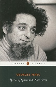 Georges Perec Species of Space