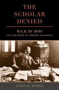 Du Bois The Scholar Denied