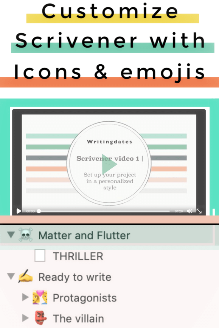 In this blog post I share a video on how to customize Scrivener with icons and emojis. You can set it up to fit the genre you are writing in