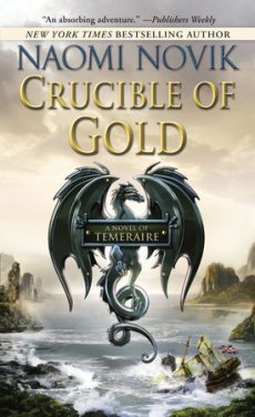 Temeraire 7 Crucible of Gold