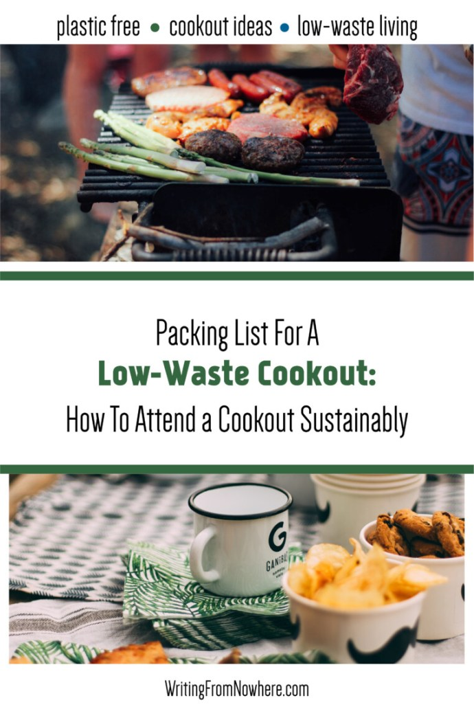 Packing list for a low waste cookout: how to attend a cookout sustainably_ writing from nowhere