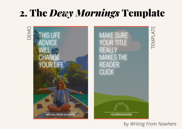 "Template #2 from the ""summertime"" pin template pack. This Pinterest template design is titled ""dewy mornings,"" and is shown first in demo form and then the template form"