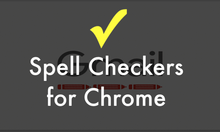 Chrome spell Checker
