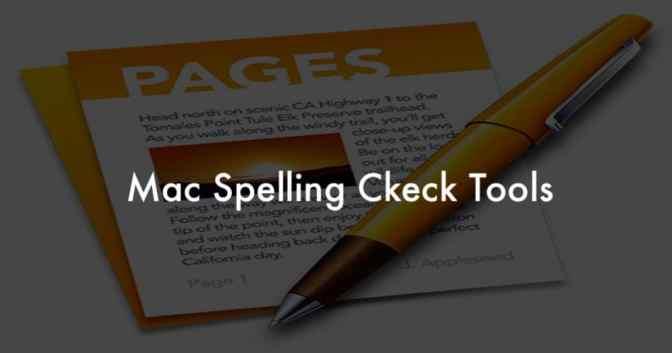Mac spelling check tools