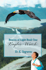 Eagle's Watch Children's Book by DK Segraves