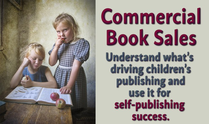 The Commercial Approach to Children's Publishing
