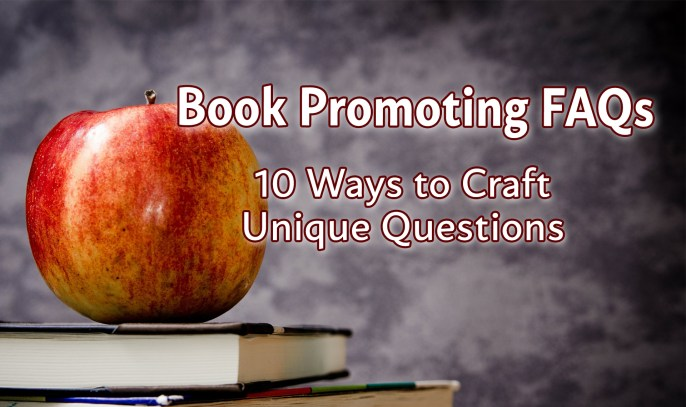 10 Tips for Writing Book Promoting FAQs