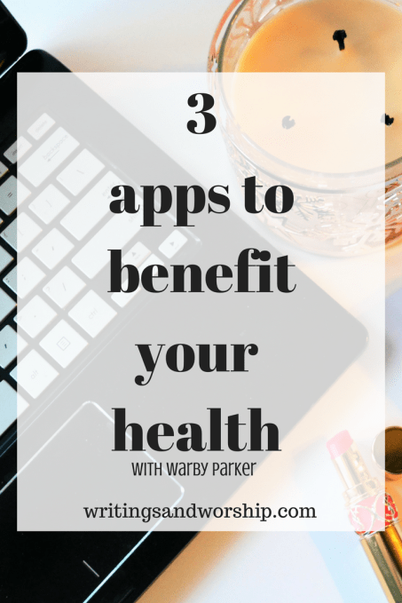 3 apps to benefit your health